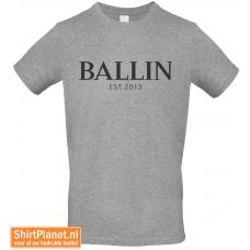 Ballin est.2013 shirt heather grey