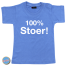 Baby T Shirt 100% Stoer!