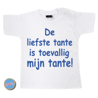 Baby T Shirt Liefste tante is toevallig mijn tante