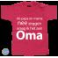 Baby T Shirt Als papa en mama nee zeggen vraag ik het aan oma