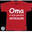 Baby T Shirt Oma is mijn grootste sponsor!