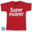 Baby T Shirt Super pooper
