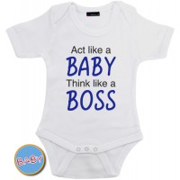 Romper Act like a baby think like a boss