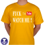 Tshirt Fuck you tube watch me